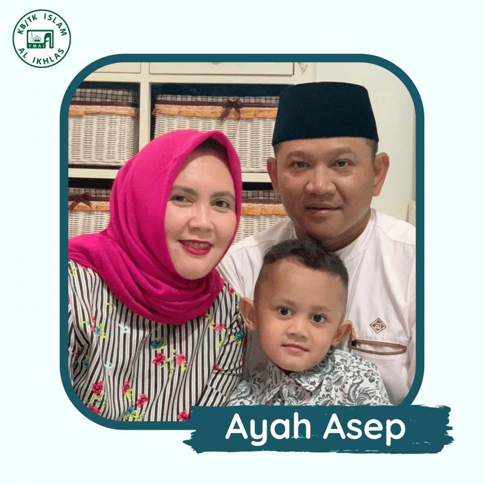 Menurut Ayah Asep tentang KB/TK Islam Al Ikhlas